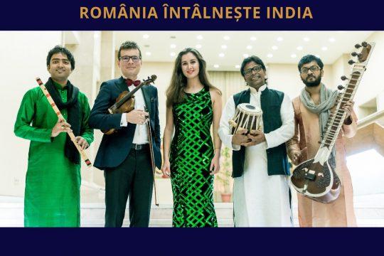 Concert extraordinar WEST MEETS EAST – România întâlnește India